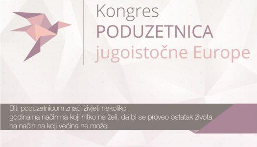 Kongres poduzetnica jugoistočne Europe – najveće okupljanje poslovnih žena u jugoistočnoj Europi za bolje povezivanje i poslovnu suradnju