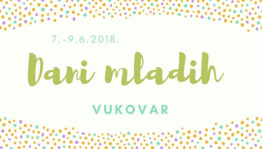 Dani mladih Vukovar 2018