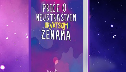 Neustrašive hrvatske žene: Priprema se knjiga koja će djevojčice potaknuti na ostvarivanje snova